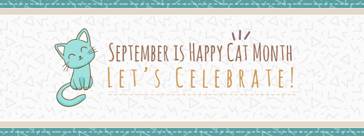 September is Happy Cat Month